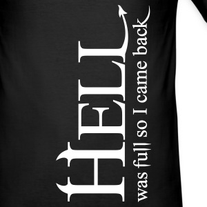 Hell was full so I came back - Männer Slim Fit T-Shirt