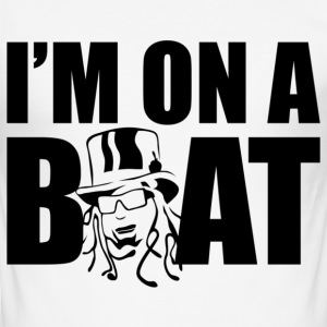 I'm on a boat - Men's Slim Fit T-Shirt