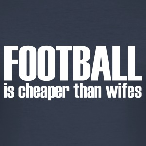 Azul marino oscuro football is cheaper than wifes Camisetas - Camiseta ajustada hombre
