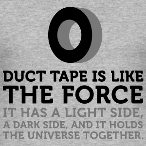 Duct Tape is the Force (2c) T-skjorter - Slim Fit T-skjorte for menn