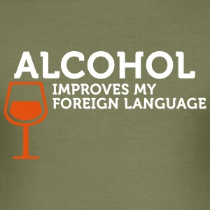 Alcohol improves my Foreign Language (2c) T-Shirts - Men's Slim Fit T-Shirt