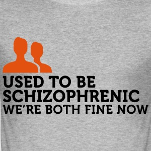 I used to be schizophrenic (2c) T-shirts - Herre Slim Fit T-Shirt