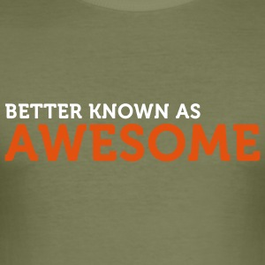 Better known as Awesome (2c) Camisetas - Camiseta ajustada hombre
