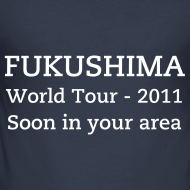 Ontwerp ~ Fukushima, World Tour - 2011, Soon in your area
