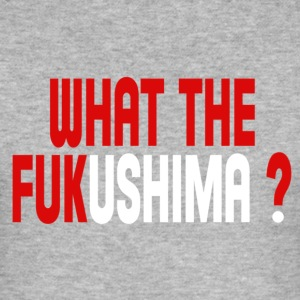 What the Fukushima ? Camisetas - Camiseta ajustada hombre