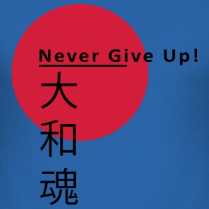 Never Give Up Japan - Men's Slim Fit T-Shirt