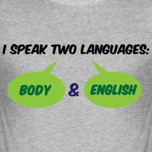 I Speak Two Languages 1 (dd)++ T-Shirts - Men's Slim Fit T-Shirt