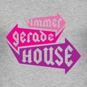 Immer gerade HOUSE T-shirts - slim fit T-shirt