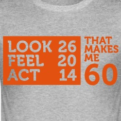 Look Feel Act 60 2 (1c)++ T-Shirts