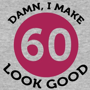 I Make 60 Look Good (2c)++ T-Shirts - Men's Slim Fit T-Shirt