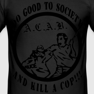 Kil a cop! - slim fit T-shirt