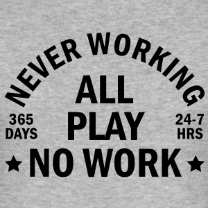 never working Camisetas - Camiseta ajustada hombre