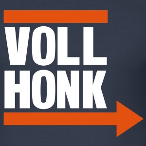Voll Honk - Idiot around! T-Shirts - Men's Slim Fit T-Shirt