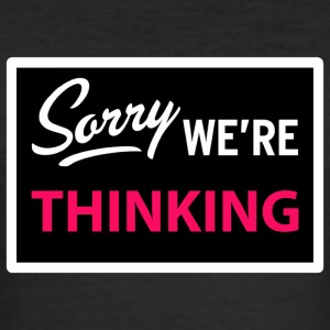 sorry we are thinking Tee shirts - Tee shirt près du corps Homme
