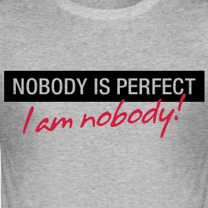 Nobody Is Perfect 1 (2c)++ T-shirts - slim fit T-shirt