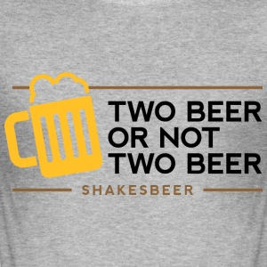 Two Beer Shakesbeer 1 (dd)++ T-Shirts - Männer Slim Fit T-Shirt