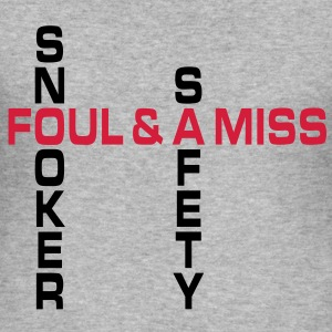 SNOOKER - safety foul & a miss | Männershirt slim fit - Männer Slim Fit T-Shirt