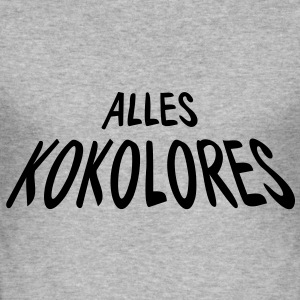 ALLES KOKOLORES | Männershirt slim fit - Männer Slim Fit T-Shirt
