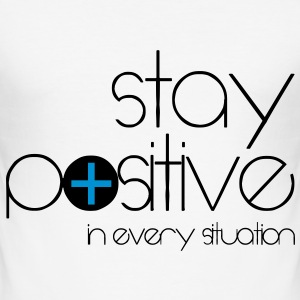 stay positive T-shirts - Herre Slim Fit T-Shirt