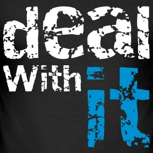 Deal with it T-shirts - Herre Slim Fit T-Shirt