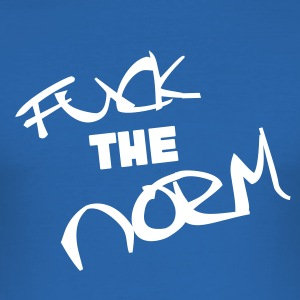 Fuck the norm and fuck the rest - Men's Slim Fit T-Shirt