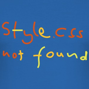 css style not found T-Shirts - Männer Slim Fit T-Shirt