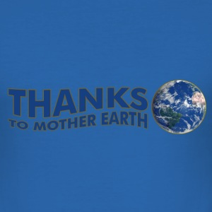Thanks to Mother Earth!, digital T-shirt - Maglietta aderente da uomo