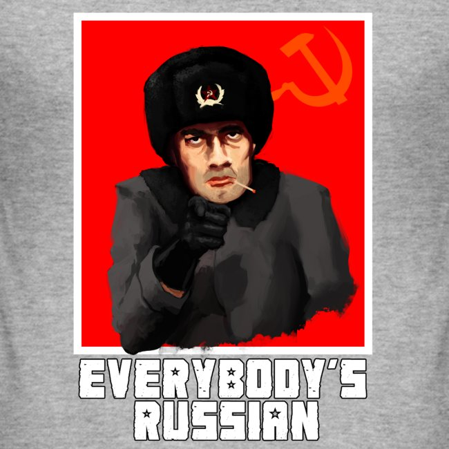 EVERYBODY'S RUSSIAN!