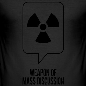 Weapon of Mass Discussion T-Shirts - Men's Slim Fit T-Shirt