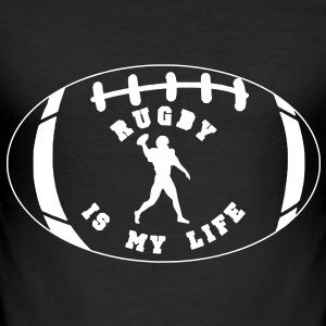 rugby is my life T-Shirts - Men's Slim Fit T-Shirt