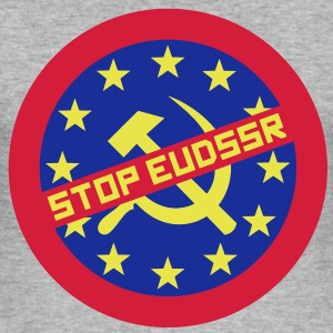 Stop EUdSSR T-Shirt - Männer Slim Fit T-Shirt