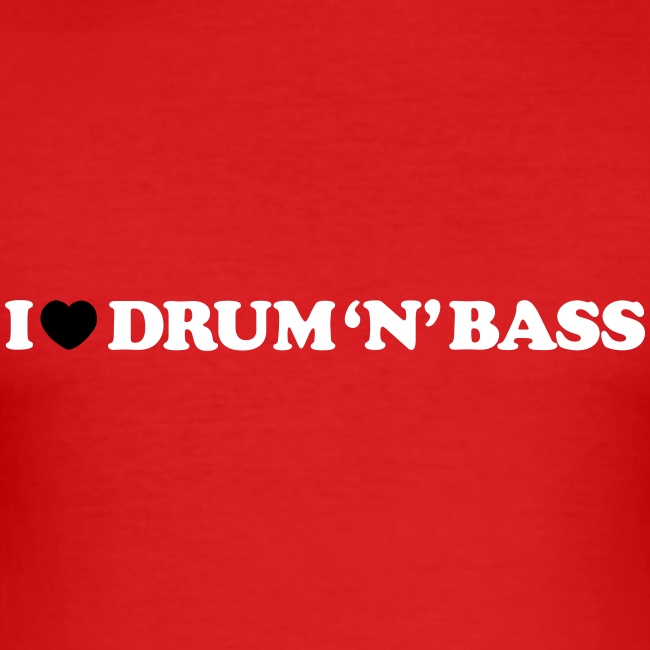 I Love Drum & Bass Slim Fit Tee (Red)