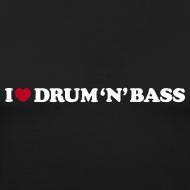 Design ~ I Love Drum & Bass Slim Fit Tee (Black)