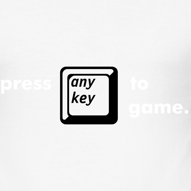 "press ""any key"" to game."