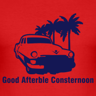 Design ~ 'Good Afterble Consternoon' Mens T-shirt