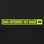 Motiv ~ Das Internet Ist Böse