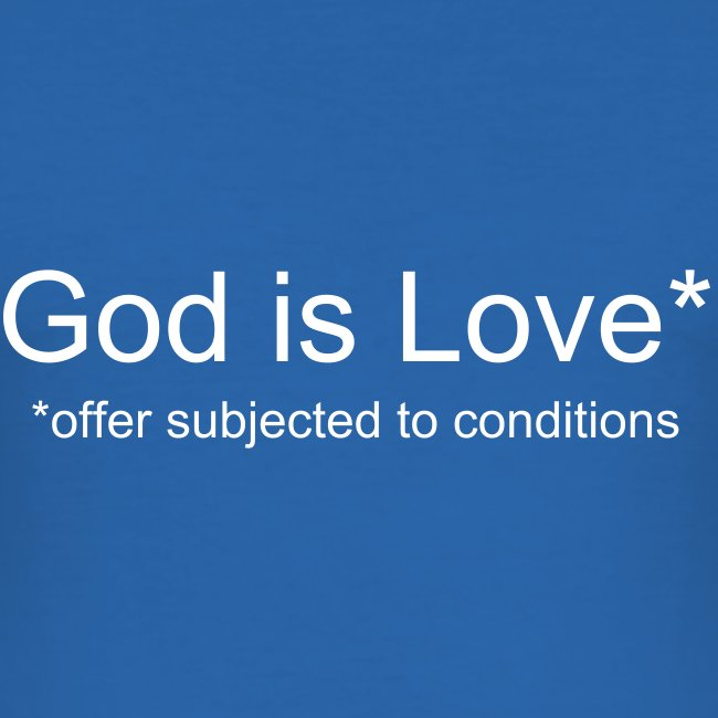 God is Love (offer subjected to conditions)