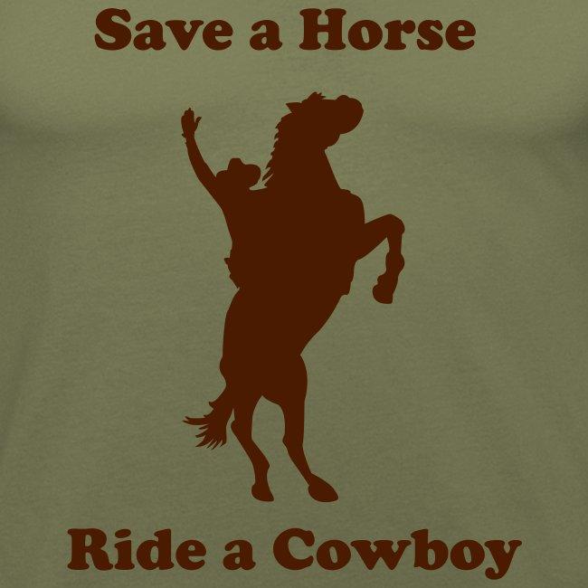 Save a Horse, Ride a Cowboy