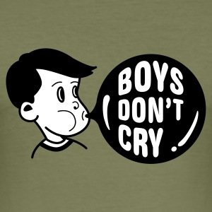 Olive Boys don't cry T-Shirts - Men's Slim Fit T-Shirt