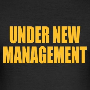 Black Under New Management T-Shirts - Men's Slim Fit T-Shirt
