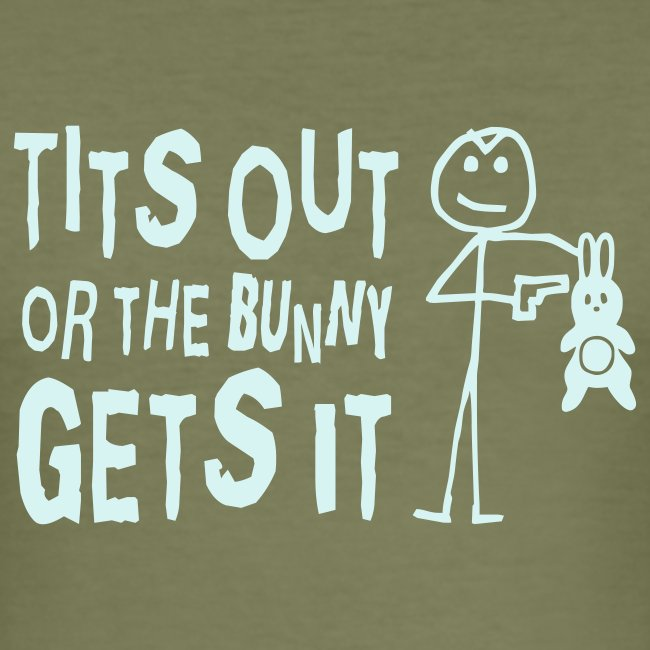 Tits Out or the Bunny Gets It Shirt (reflective)