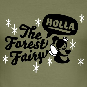 Olive holla the forest fairy T-Shirts (Kurzarm) - Männer Slim Fit T-Shirt