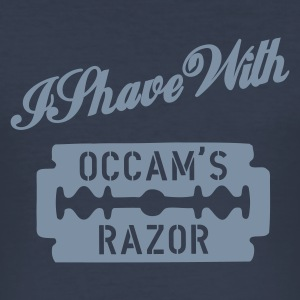 I shave with Occam's Razor - Männer Slim Fit T-Shirt