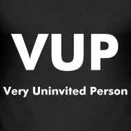 Ontwerp ~ VUP : Very Uninvited Person