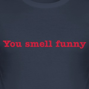 Dark navy You Smell Funny Men's Tees - Men's Slim Fit T-Shirt