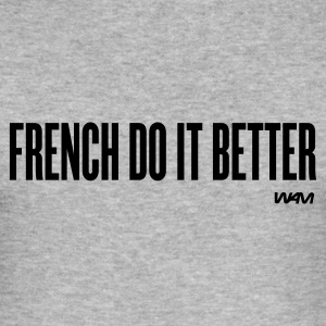 french do it better T-shirts (m. courtes) - Tee shirt près du corps Homme