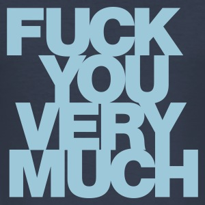 Navy Fuck you very much T-shirts - slim fit T-shirt