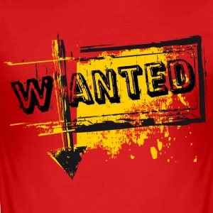 Rot wanted T-Shirts - Männer Slim Fit T-Shirt