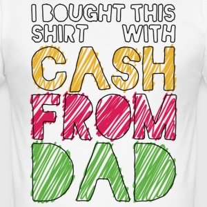 Weiß Cash From Dad T-Shirts - Männer Slim Fit T-Shirt