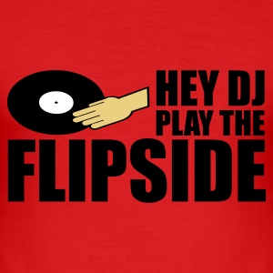 Rood Hey DJ, Play The Flipside T-shirts - slim fit T-shirt